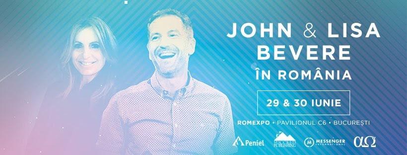 Peniel - Conferința Națională cu John și Lisa Bevere, 29-30 iunie, București